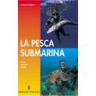 La pesca submarina. Fauna. Aparejos.Tecnica