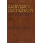 Elsevier's dictionary of botany. General terms : English-French-German-Russian