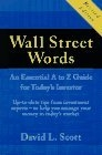 Wall Street words. An essential A to Z guide for today's investor