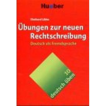 Übungen zur neuen Rechtschreibung (deutsch üben 10)