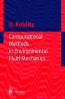 Computational methods in enviromental fluid mechanics