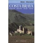 Costa Brava : Empordá, Banyoles, Besalú, Girona : rutas, itinerarios