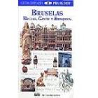Bruselas. Brujas, Gante y Amberes (GV 2005)