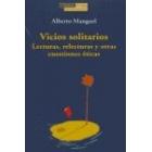 Vicios solitarios: lecturas, relecturas y otras cuestiones éticas