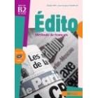 Édito B2. Livre de l'élève + Cd audio