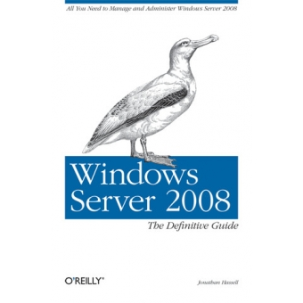Windows server 2008. The definitive guide