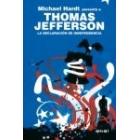 Thomas Jefferson. La Declaración de Independencia