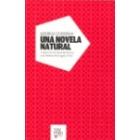Una novela natural