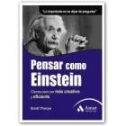 Pensar como Einstein. Claves para ser más creativo y eficiente