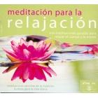Meditación para la relajación (CD tres meditaciones guiadas)