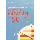 ¿Todavía quieres aprender catalán en 50 minutos?