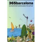 365 Barcelona. Una recomendación gastronómica para cada día/One food&drink recommendation for each day