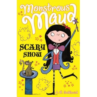 Monstrous Maud: Scary Show (Book 6)