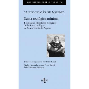 Suma teológica mínima (Los pasajes filosóficos esenciales)