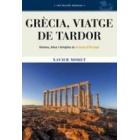 Grècia, viatge de tardor. Homes, déus i temples al bressol d'Europa