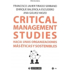 Critical management studies.Hacia unas organizaciones más éticas y sostenibles