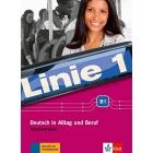 Linie 1 B1. Intensivtrainer: Deutsch in Alltag und Beruf
