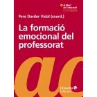 La formació emocional del professorat. Aprendre i ensenyar amb benestar i empatia