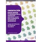 Cuerpo de Profesores de Enseñanza Secundaria. Orientación Educativa. La programación en orientación educativa: claves para elaborar un programa de intervención