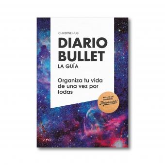 Diario Bullet, la guía. Cósmico. Organiza tu vida de una vez por todas