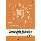 Lengua Castellana 3 ESO. Competencia lingüística.