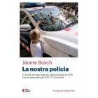 Evento 27/11/2018 - La nostra policia. El model de seguretat de Catalunya des de 1978 fins als atemptats de 2017 i l'1 d'octubre