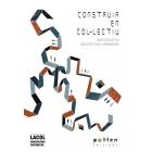 Construir en col·lectiu. Participació en arquitectura i urbanisme