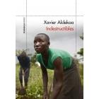 Indestructibles. África más allá de la herida