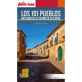 Los 101 pueblos más bonitos de España en 30 etapas (Guías Petit Futé)