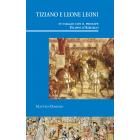 Tiziano e Leone Leoni in viaggio con il principe Filippo d'Asburgo