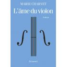 L'âme du violon: premier roman (Littérature Française)