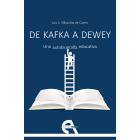 De Kafka a Dewey: una autobiografía educativa