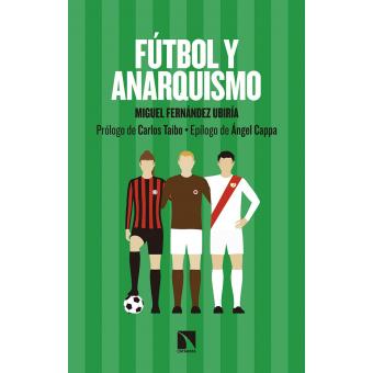 Fútbol y anarquismo