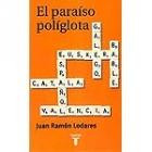 El paraíso políglota. Historias de lenguas en la España moderna contad