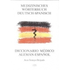 Medizinisches Wörterbuch Deutsch-Spanisch
