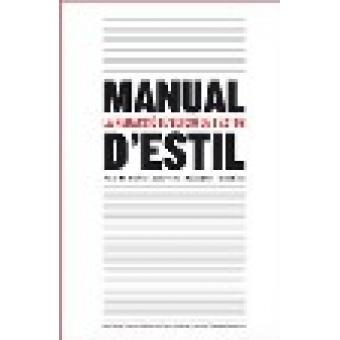 Manual d'estil. La redacció i l'edició de textos