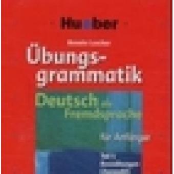 Übungsgrammatik : Deutsch als Fremdsprache für Anfänger. Teil 1: Basisübungen (Auswahl) Audio CD
