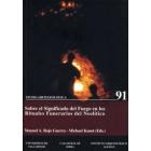 Sobre el significado del fuego en los rituales funerarios del Neolítico