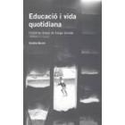 Educació i vida quotidiana. Històries breus de llarga durada