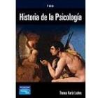 Historia de la Psicología. Principales corrientes en el pensamiento psicológico. ( 6ª edic.)
