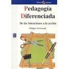 Pedagogía diferenciada. De las intenciones a la acción