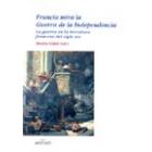 Francia mira la Guerra de la Independencia. La guerra en la literatura francesa del siglo XIX
