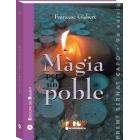 La màgia per a un poble. Guia de creences i criatures màgiques populars