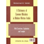 A Dictionary of common Mistakes in Modern Written Arabic