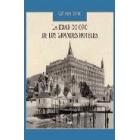 La edad de oro de los grandes hoteles