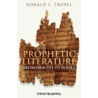 Prophetic literature: from oracles to books