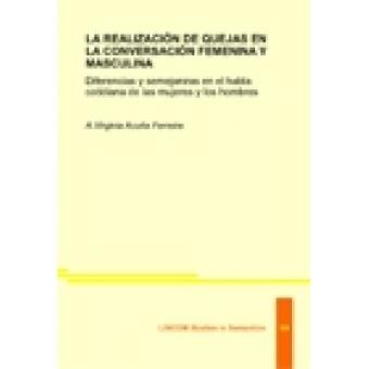 LSSEM 04: LA REALIZACIÓN DE QUEJAS EN LA CONVERSACIÓN FEMENINA Y MASCULINA