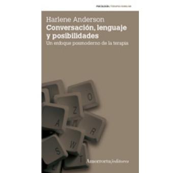Conversación, lenguaje y posibilidades(2a ed.)