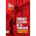 Xirinacs i l'estafa de la transició