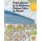 Petita Història de la Biblioteca Pompeu Fabra de Mataró